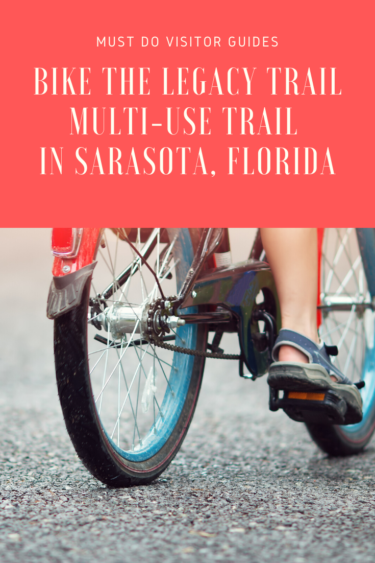 Bike the Legacy Trail multi-use trail in Sarasota, Florida. Must Do Visitor Guides.
