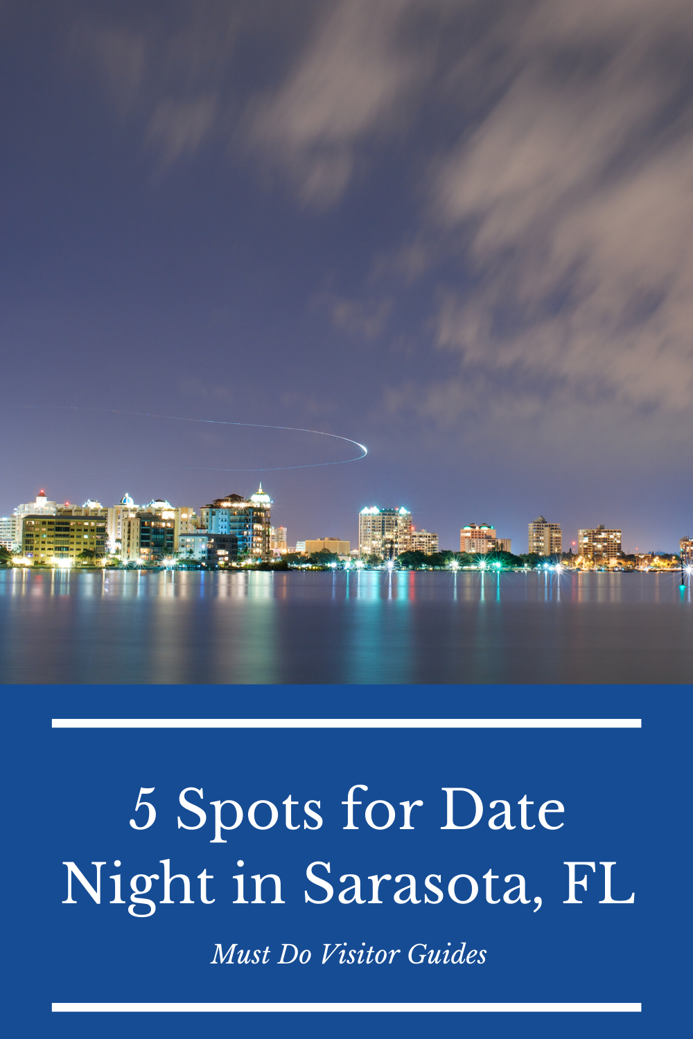 5 Best Spots for Date Night in Sarasota, FL. An intimate dinner, a movie, or a fun evening of adventure–Sarasota, Florida has a night out for every couple. Must Do Visitor Guides | MustDo.com