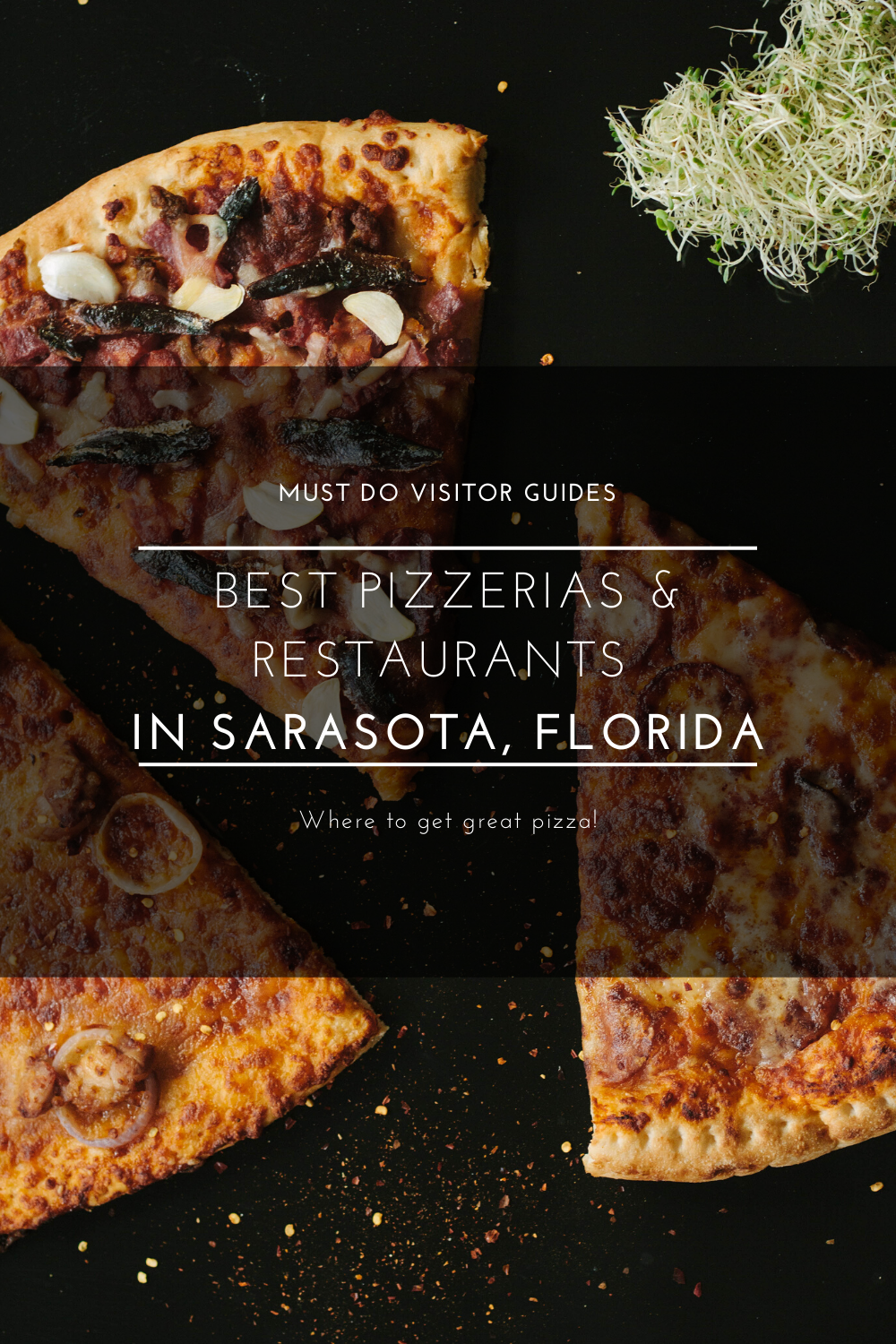 Who Makes the Best Pizza in Sarasota? A list of some of the best restaurants and pizzerias to get great pizza in Sarasota, Florida. Must Do Visitor Guides | MustDo.com