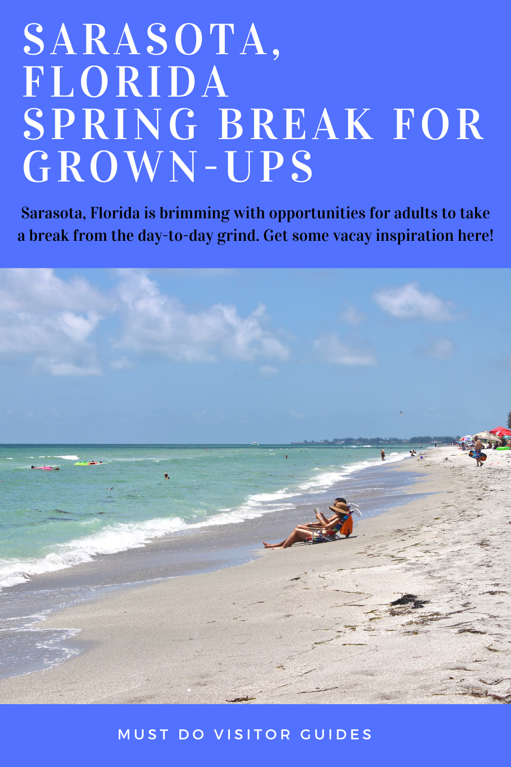 Sarasota, Florida Spring Break for Gown-Ups. Sarasota, Florida is brimming with opportunities for adults to take a break from the day-to-day grind. Get some vacay inspiration here!