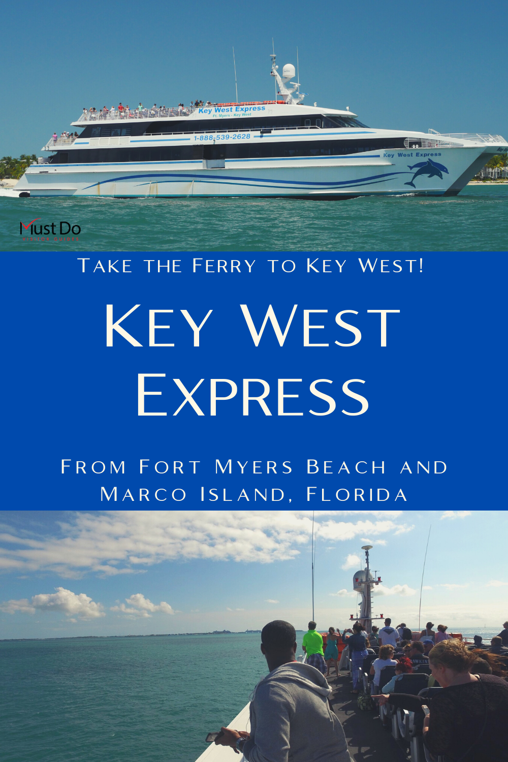 Take the ferry to Key West! Key West Express from Fort Myers Beach and Marco Island, Florida. Must Do Visitor Guides | MustDo.com