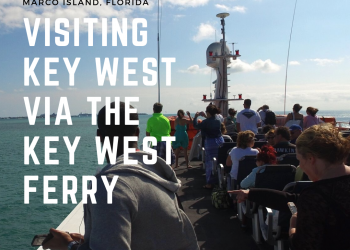 Visiting Key West via the Key West Ferry. Departures from Fort Myers Beach and Marco Island, Florida. Must Do Visitor Guides | MustDo.com