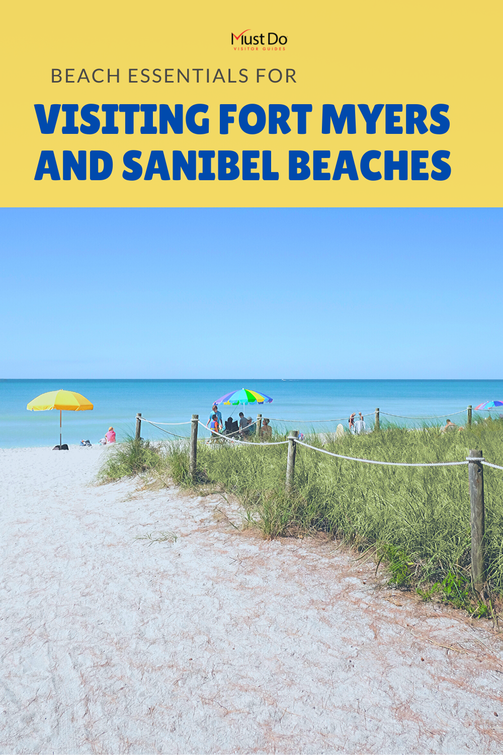 Essentials for Visiting Fort Myers and Sanibel Beaches - A list of beach essentials including the best beaches in Fort Myers and Sanibel, Florida with info about parking and amenities. Must Do Visitor Guides | MustDo.com