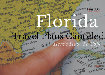 Florida Travel Plans Canceled. Here's how to Cope. Coping with Florida travel plans canceled due to Covid-19. We all need a distraction right about now and planning a trip can keep you busy and be something inspirational to look forward to. Must Do Visitor Guides | MustDo.com
