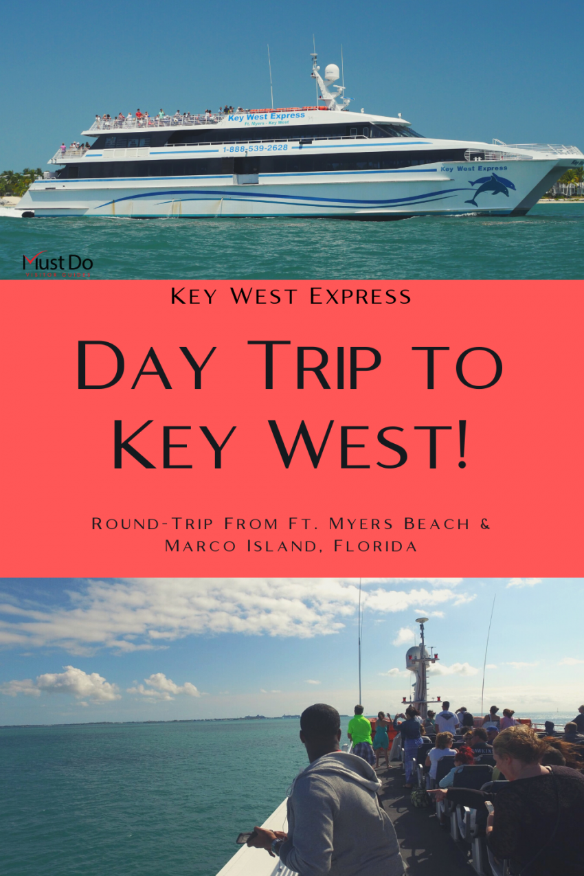 Key West Express Day Trip to Key West! Round-trip from Ft. Myers Beach and Marco Island, Florida. Must Do Visitor Guides | MustDo.com