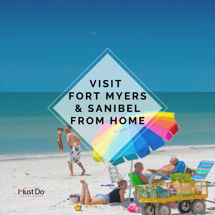 Visit Fort Myers and Sanibel from home with this video from Must Do Visitor Guides | MustDo.com