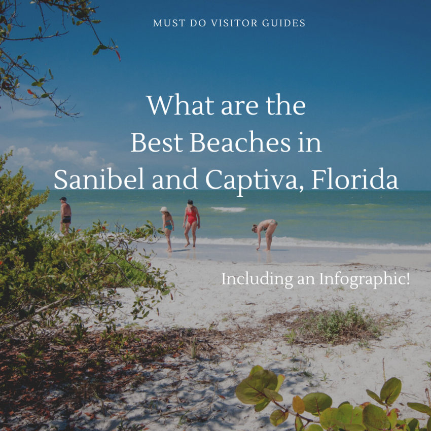 What are the best beaches in Sanibel and Captiva Florida. Includes an infographic! Must Do Visitor Guides