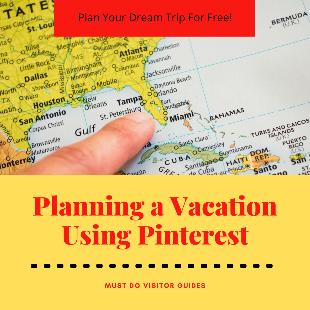 Plan your dream trip for free! Planning a Vacation Using Pinterest. Must Do Visitor Guides | MustDo.com