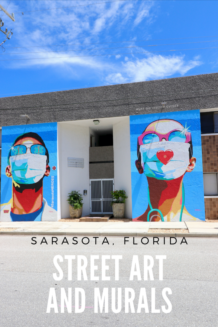 In a collaborative display of gratitude during the coronavirus pandemic, Sarasota Magazine, Raw Sugar Living, and the Arts and Cultural Alliance of Sarasota County commissioned local artist Karen Chandler to create a mural to honor the bravery of Sarasota healthcare professionals. Sarasota, Florida street art and murals. Photo credit Nita Ettinger. Must Do Visitor Guides | MustDo.com