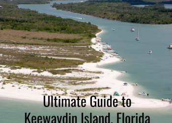 Ultimate Guide to Keewaydin Island, Florida near Naples and Marco Island | Must Do Visitor Guides