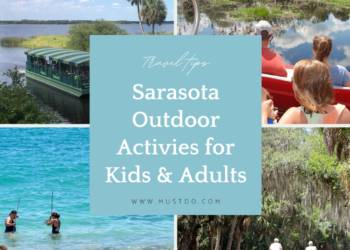 Sarasota offers a wide range of outdoor activities for kids and adults. Here are 6 fun year-round options. Must Do Visitor Guides | MustDo.com