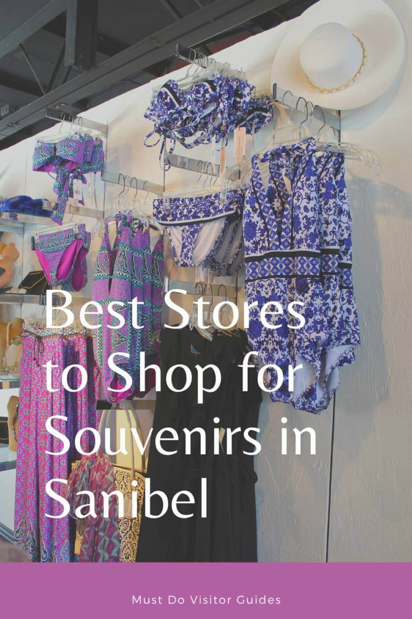 Get a souvenir or gift to remember your Sanibel, Florida vacation. See this list of best stores for tropical jewelry, keepsakes, swimsuits, and kid's stuff. Must Do Visitor Guides | MustDo.com