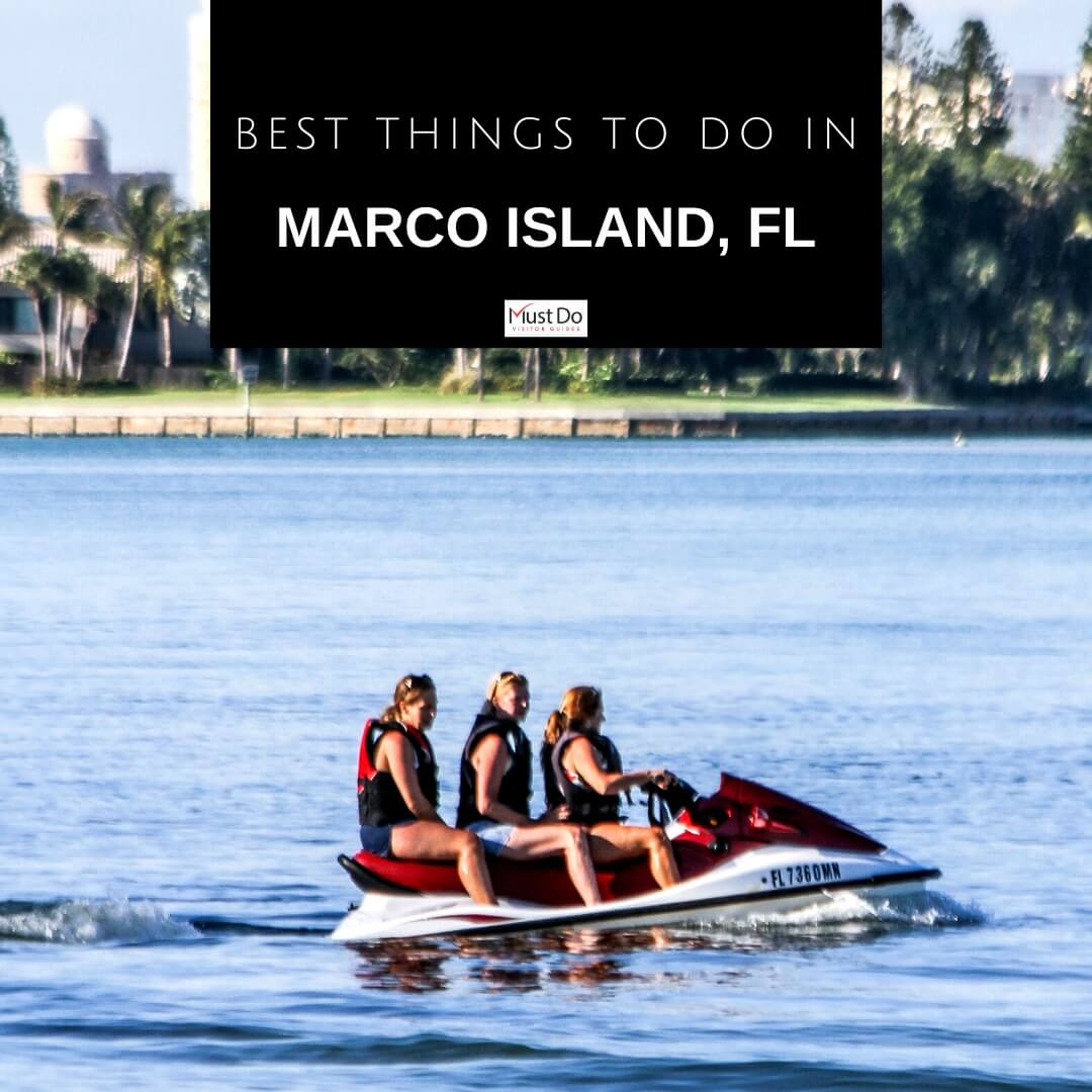 Best Things To Do in Marco Island, Florida from watersports to tours check out the list! Must Do Visitor Guides | MustDo.com