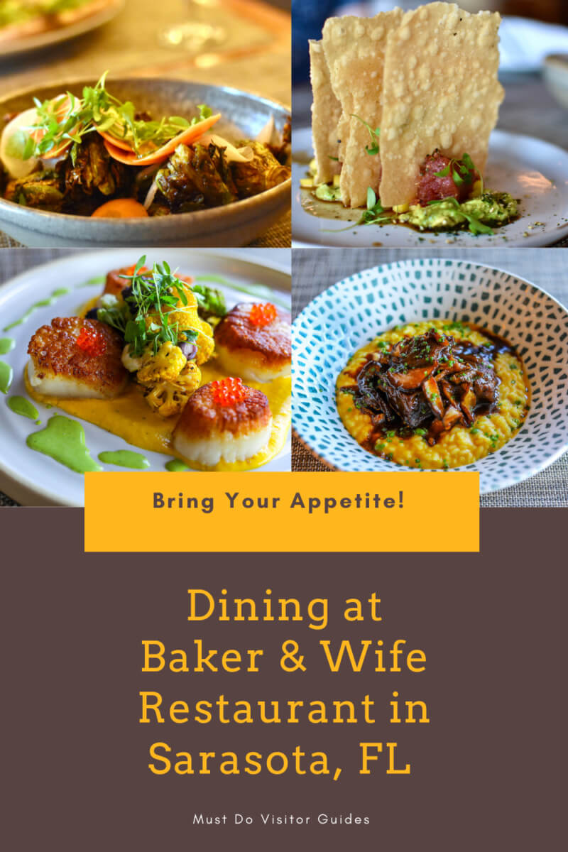 Bring Your Appetite! Dining at Baker & Wife restaurant in Sarasota, FL Must Do Visitor Guides