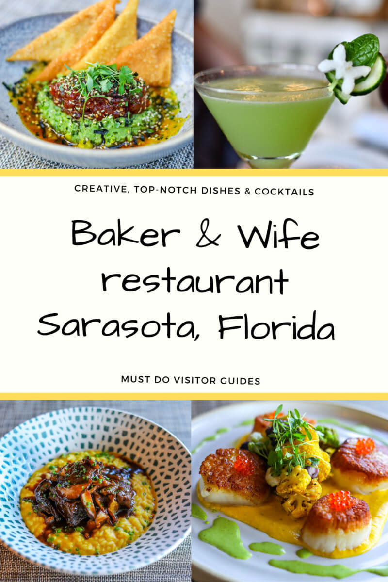 Creative, Top-Notch Dishes & Cocktails Baker & Wife restaurant Sarasota, Florida. Must Do Visitor Guides
