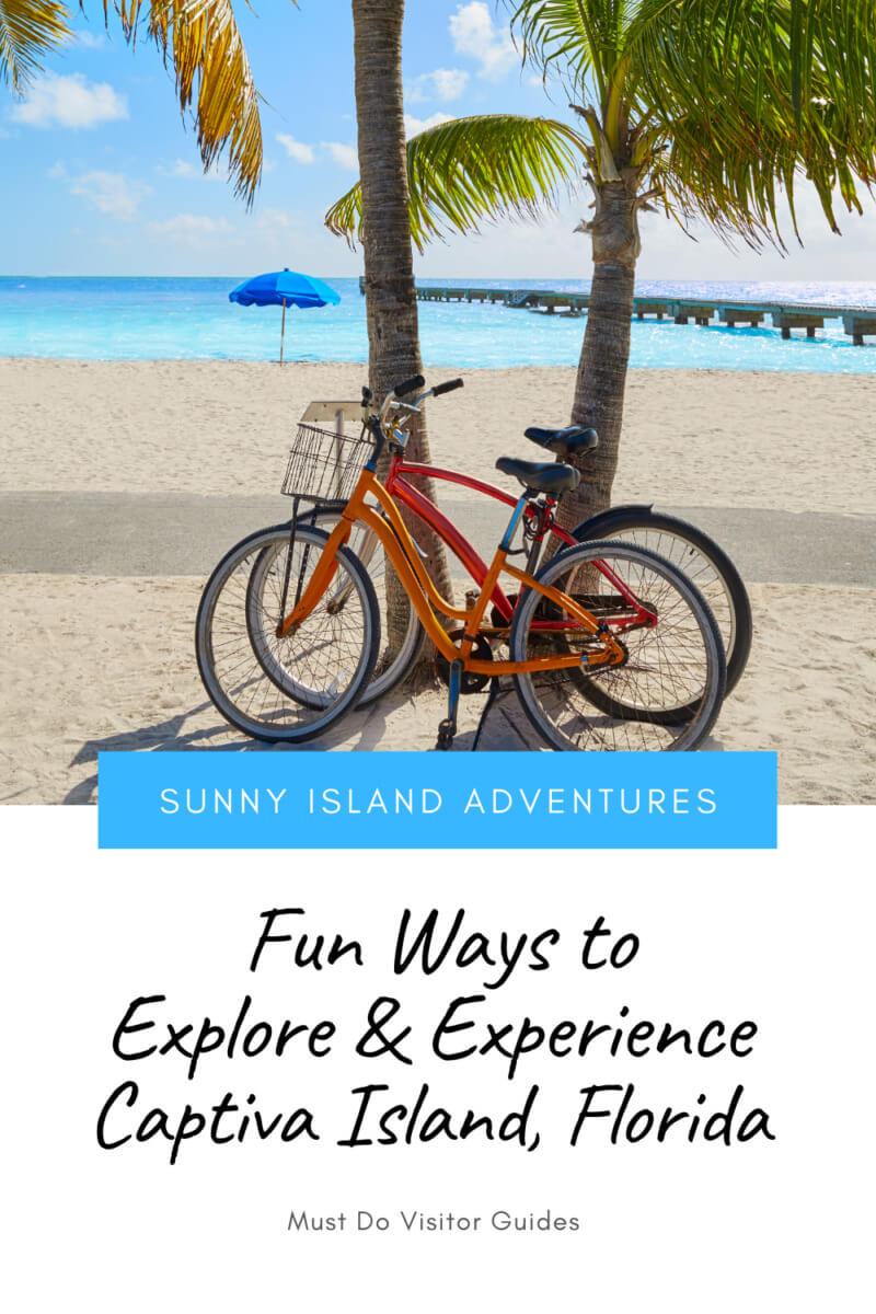 Sunny Island Adventures - Fun Ways to explore and experience Captiva Island, Florida.  Must Do Visitor Guides