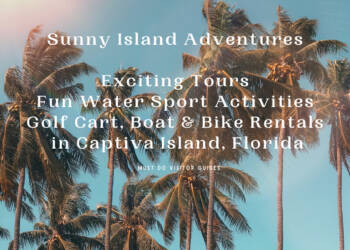 Sunny Island Adventures exciting tours, fun water sport activities, golf cart, bike and boat rentals in Captiva Island, Florida. Must Do Visitor Guides