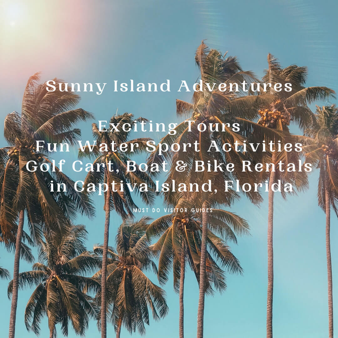 Sunny Island Adventures exciting tours, fun water sport activities, golf cart, boat and bike rentals in Captiva Island, Florida.  Must Do Visitor Guides | MustDo.com