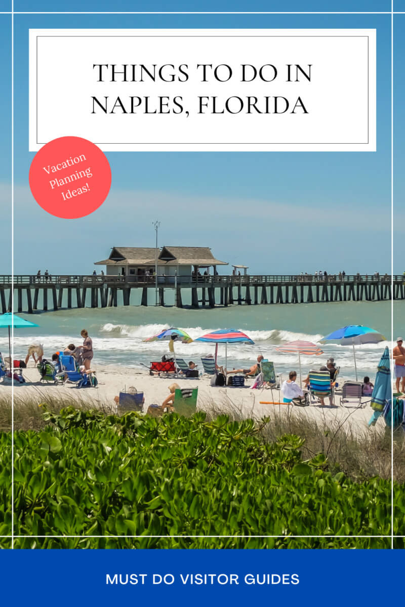 Things to do in Naples Florida vacation planning ideas from the best beaches, to top museums, shopping, attractions, and kids activities. Find out more!  Must Do Visitor Guides