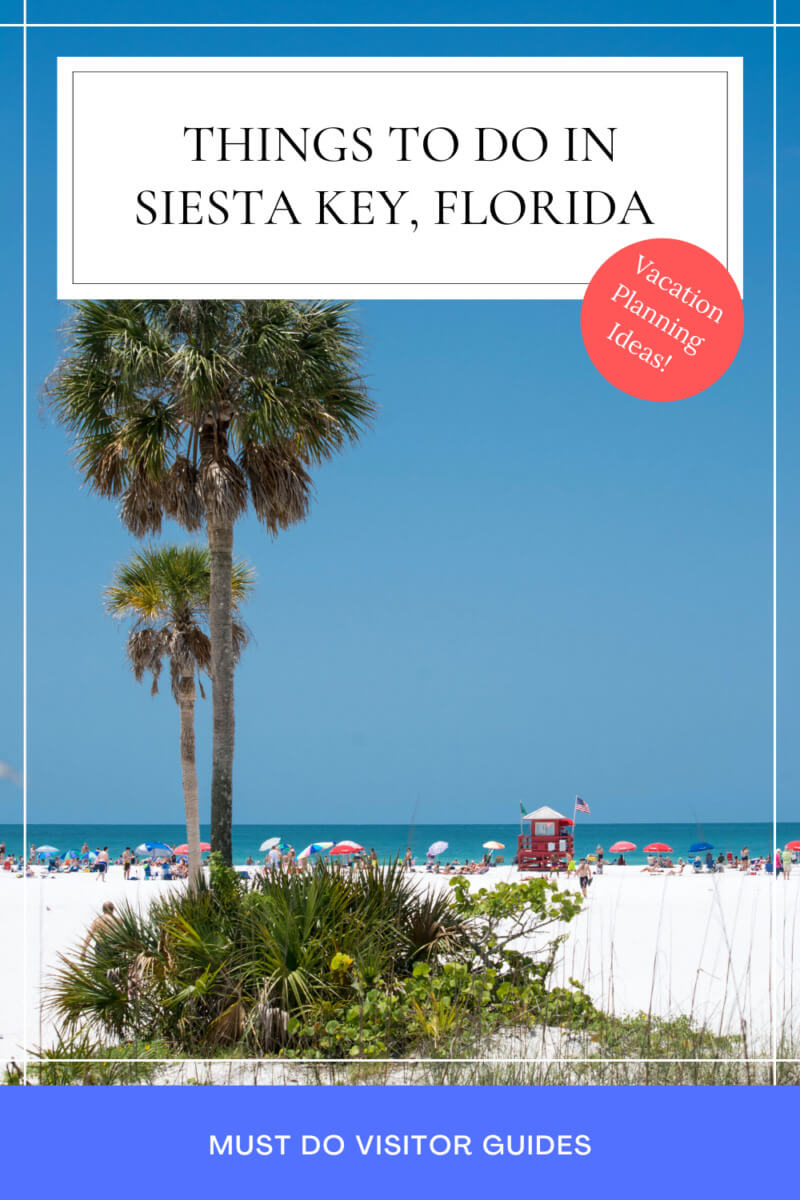 Things to do in Siesta Key, Florida. Vacation Planning Ideas! Must Do Visitor Guides