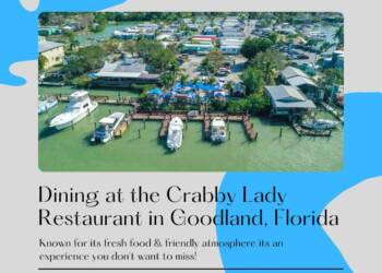 Aerial view of a waterfront restuarant with text overlay Dining at the Crabby Lady restaurant in Goodland, Florida. Known for its fresh food and friendly atmosphere its an experience you don't want to miss. Must Do Visitor Guides | MustDo.com